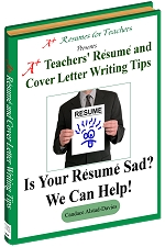 101 A+ Teacher Resume and Cover Letter Writing Tips