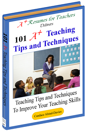101 A+ Teaching Tips and Techniques